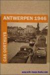 VAN CAUWENBERGH, George; - CAS OORTHUYS. ANTWERPEN 1946,