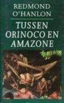 O hanlon - Tussen orinoco en amazone / druk 9