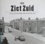 Jong, Joop de (redactie) - Ziet Zuid 140 jaat Rotterdam-Zuid in foto en film   INclusief DVD