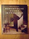 Stoeltie , Barbara & René - Romantische Huizen In Frankrijk
