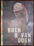 Dirven, Ron - Boch & Van Gogh