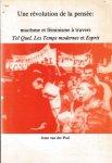 Poel, Ieme van der - Une revolution de la pensee maoïsme et feminisme a travers Tel Quel, Les Temps modernes et Esprit
