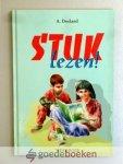 Doeland, A. - Stuk lezen ! --- Weekboek (voor elke week een soort dagboekstukje)