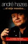 Hazes, André - Al mijn woorden ...  De mooiste songteksten en levensverhalen van André Hazes