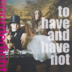 Hulst,  Auke et al. - To have and have not
