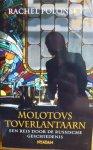 Polonsky, Rachel - Molotovs toverlantaarn / een reis door de Russische geschiedenis