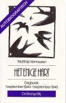 Vermeulen, Matthijs - Enige hart / druk 2