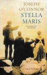 O'Connor, Joseph - Stella Maris