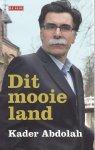 Abdolah, Kader - Dit mooie land / Mirza-columns uit de Volkskrant