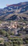 Pijnenburg, Saskia - Uit San Lucas met heel mijn hart  -  Over het leven in de Boliviaanse Andes