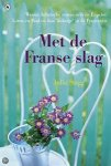 Stagg, Julia - Met de Franse slag
