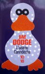 Dodge, Jim - L'oiseau Canadèche (FRANSTALIG)
