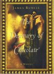 James Runcie - The Discovery of Chocolate