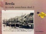 Brekelmans, F.A. - Breda in oude ansichten. Deel 2