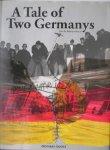 BOND, MARTYN, - A Tale of two Germanys.