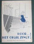 Wijnbeek, Phe  and  Bottema, Johanna (ills.) - Hoor... het orgel zingt!