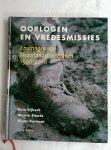 Bijkerk, Rein / Elands, Martin / Kornaat, Klaas  Elands, M. / Kornaat, K. - Oorlogen en vredesmissies. Ervaringen van Nederlandse veteranen 1940-2010