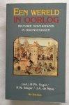 Vogel, H.Ph., H.W. Singor, J.A. de Moor,red. - Een wereld in oorlog. Militaire geschiedenis in hoofdstukken