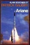 BAUDRY, PARICK et SOUCHIER, ALAIN - Ariane