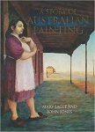 Mary Eagle / John Jones - A  story of Australian painting