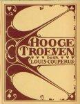 Couperus, Louis - Hooge troeven