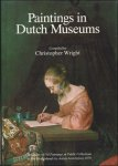 WRIGHT, CHRISTOPHER. - Paintings in Dutch museums. An index of oil paintings in public collections in The Netherlands by artists born before 1870.