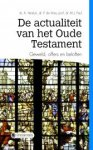 Versluis, A., Vries, P. de, Paul, M.J. - De actualiteit van het Oude Testament *nieuw* --- Geweld, offers en beloften. Serie Driestarreeks Studium Generale