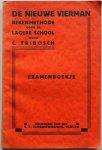 Tribosch C - De nieuwe Vierman Rekenmethode voor de lagere school Examenboekje