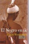 Frank Westermann - El Negro en ik