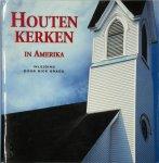 Rick Bragg 34580, Duncan Murrell 34581, Wim van Der Zwan 233114 - Houten kerken in Amerika