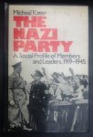 KATER, MICHAEL H - The Nazi Party: A Social Profile of Members and Leaders, 1919-1945