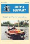 Sleep & Duwvaart - Sleep & Duwvaart 1999, Het Blad voor de Beroeps- en Recreatievaart, tweemaandelijks vakblad, 14e Jaargang 1999, 6 losse nummers (nr. 091 t/m 096), geniete softcovers, zeer goede staat