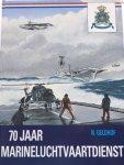 Geldhof, N. - 70 jaar Marineluchtvaartdienst.