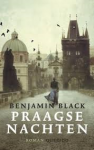 Black, Benjamin - Praagse nachten