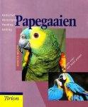 - PAPEGAAIEN - Annette Wolters - uitgeverij Tirion Natuur