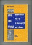 Thomas, Nikolaus - Von der Front. Die Kriegsjahre 1944-45 in Raum von Eifel und Ardennen.