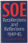 Beevor,J.G. - SOE recollections and refclections 1940-1945