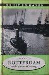 Houter, F. den - Rotterdam en de Nieuwe Waterweg. Serie 'schip en haven'. Deel 3.