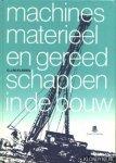 Elbers, G.J.M. - Machines  , materieel en gereedschappen in de bouw