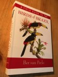 Perlo, Ber van - A Field Guide to the Birds of Brazil