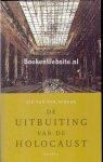 Berghe, Gie van den - De Uitbuiting van de Holocaust
