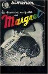 Simenon, Georges - La  première enquête de Maigret