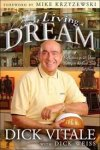 Vitale, Dick  Weiss, Dick - Dick Vitale's Living a Dream / Reflections of 25 Years in the Best Seat in the House