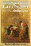 Weber - Kellermann, Ingeborg - Landleben im 19.Jahrhundert