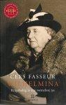 Fasseur, Cees - Wilhelmina - Krijgshaftig in een vormeloze jas