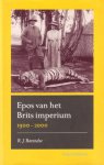 Barendse, R.J., - Epos van het Brits imperium 1900-2000.