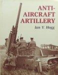 Hogg, Ian V. - Anti-Aircraft Artillery