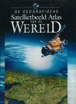 Butler, Simon e.a. - DE GEOGRAFISCHE SATELLIETBEELD ATLAS VAN DE WERELD