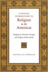 Gonzalez, Michelle A. - A Critical Introduction to Religion in the Americas / Bridging the Liberation Theology and Religious Studies Divide