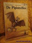 HASLER, Eveline; - DE PIPISTRELLIES,